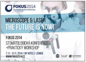 FOKUS 2014. Mikroskop a laser. The Future is Now!