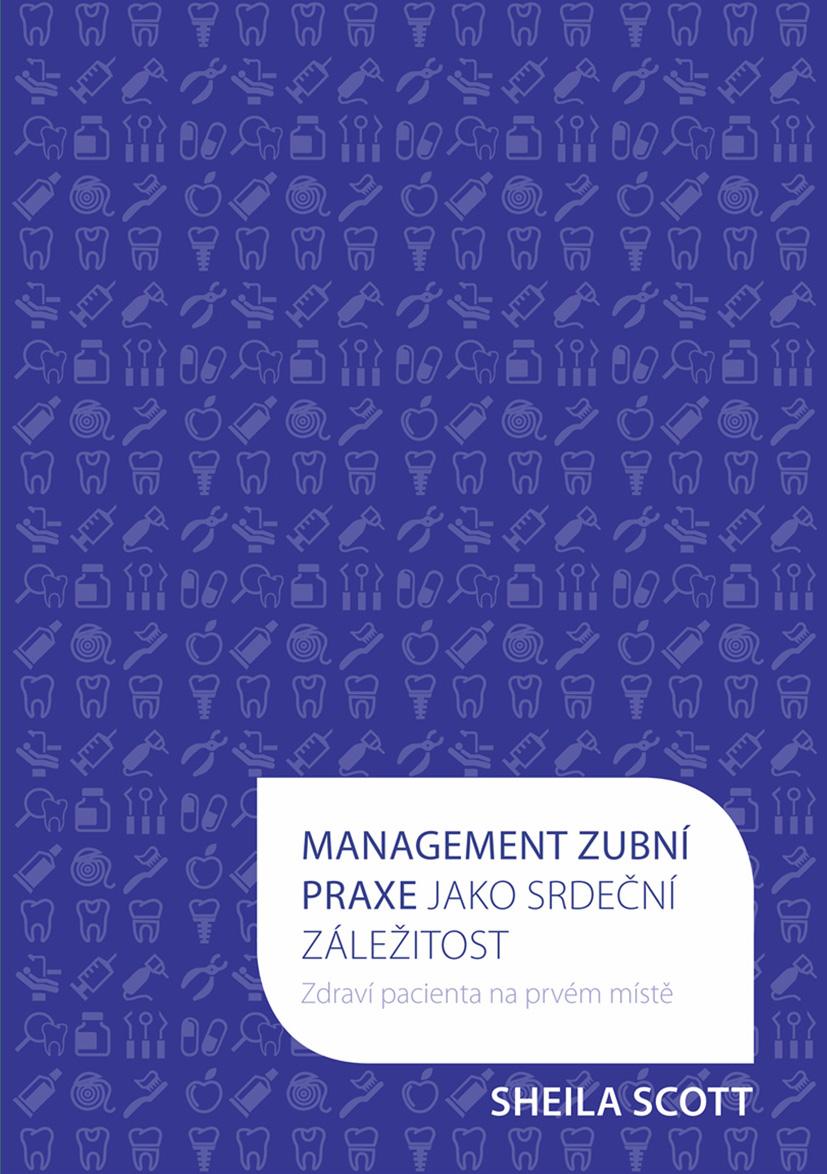 Management zubní praxe jako srdeční záležitost